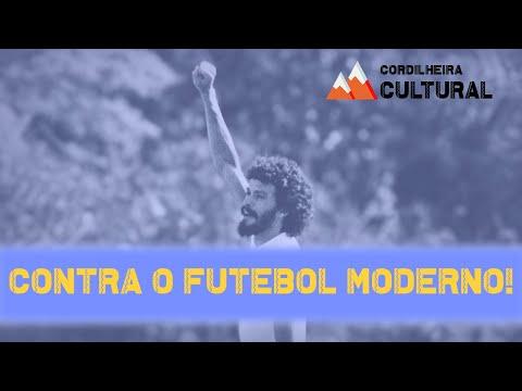 contra-o-futebol-moderno!-|-cordilheira-cultural