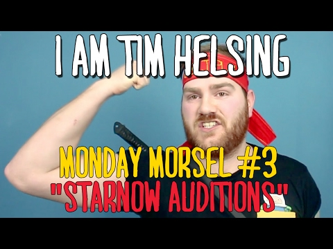 "I Am Tim : Monday Morsel #3 : ""STARNOW AUDITIONS."""