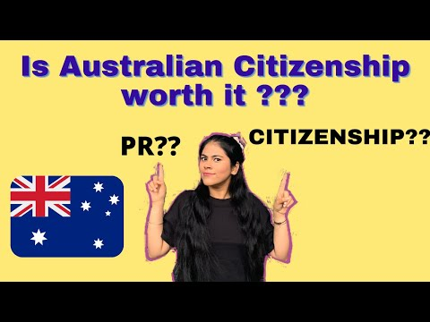 Australian PR vs Citizenship  Benefits of Australian citizenship Is Australian citizenship worth it?