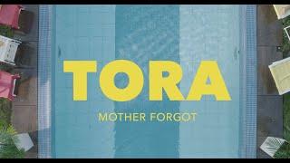 Tora - Mother Forgot (Official Video)