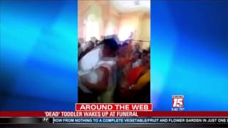 'Dead ' Toddler Wakes Up at Funeral