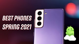 Best Android Phones - Spring 2021