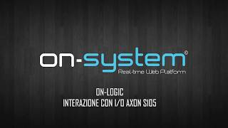 On-Logic - Interazione con I/O integrati Axon S105
