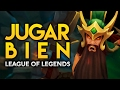 8 Claves Para JUGAR BIEN a League of Legends