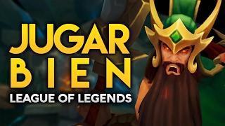8 Claves Para JUGAR BIEN a League of Legends