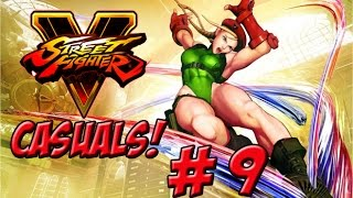 Street Fighter V! Beats Casuals Part 9 - YoVideogames