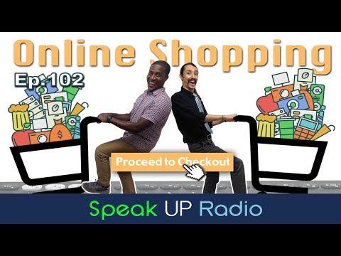 ネイティブ英会話【Ep.102】ネットショッピング//Online Shopping - Speak UP Radio [ネイティブ英会話ラジオ]