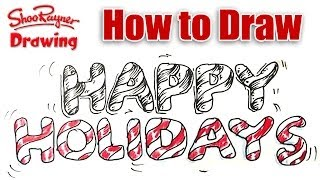 How to draw Happy Holidays in Candy Cane Lettering