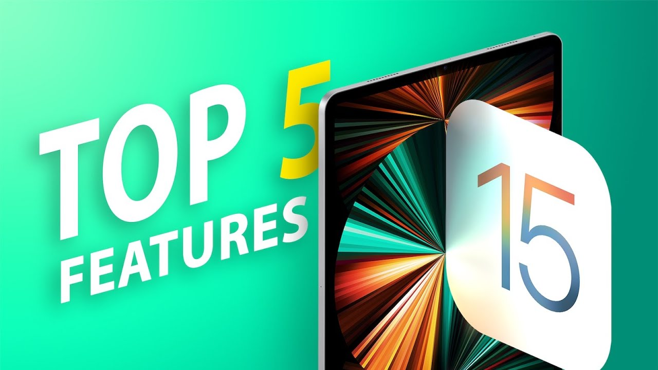 Top 5 Most Useful Features in iPadOS 15! - MacRumors