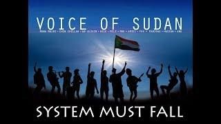 Voice of Sudan - System Must Fall (ft. Muna Majdi, Chin Chillah, WD Alzain, Nile, MILZ, Moe & Ariel)