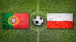 Portugalia Vs Polonia   Euro 2016