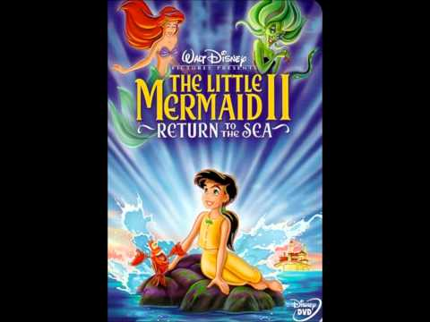 The Little Mermaid II Return to the Sea - Here on the Land and Sea