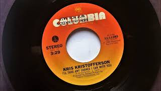 Watch Kris Kristofferson Ill Take Any Chance I Can With You video