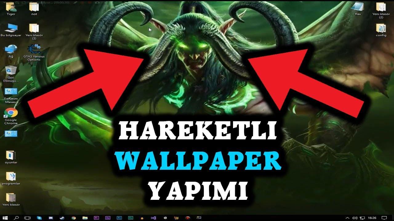 Hareketli Wallpaper Yapma çok Kolay Youtube