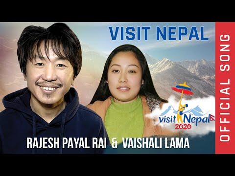 Rajesh Payal Rai & Vaishali Lama !! Welcome To Nepal !! Visit Nepal 2020 !! Official Song !!