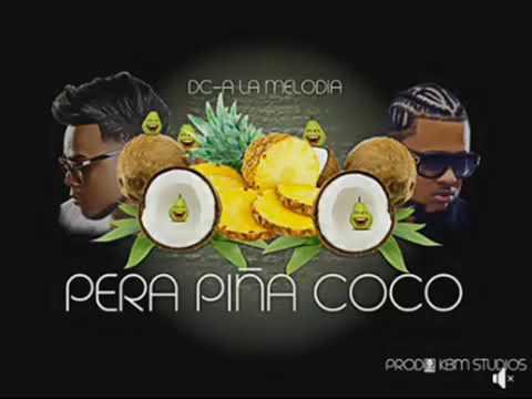 Pera Piña Coco (Dc-a el Artista) /Rip/Toxic Crow/Tu Maldita Madre remix (Oficial Audio Remix 2018)