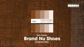 Tom Pooks - Brand nu Shoes (Original Mix)