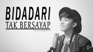 Anji - Bidadari Tak Bersayap (cover version) by Fadlan Arif