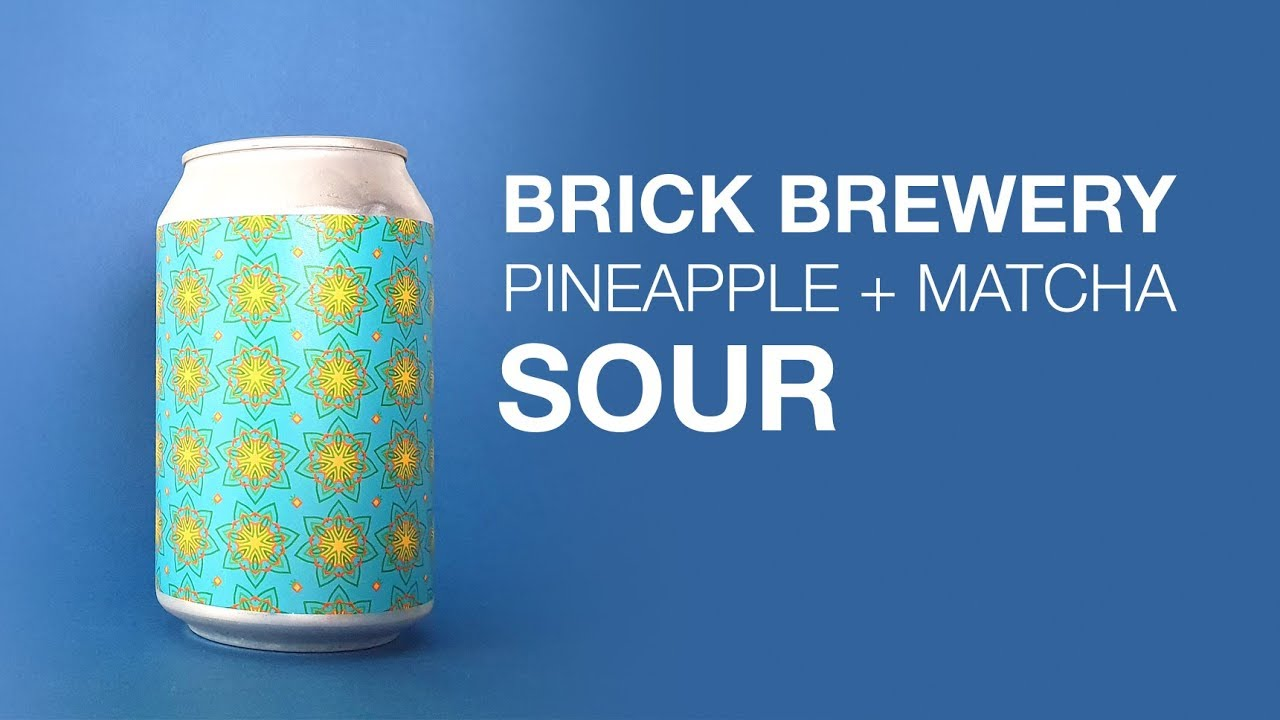 Brick Brewery - Pineapple + Matcha Sour - HopZine Beer Review