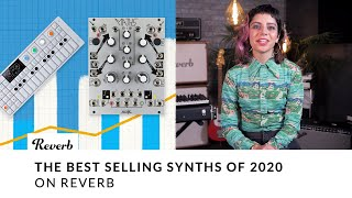 The Best Selling Synths Of 2020 On Reverb