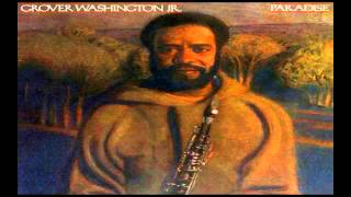 Grover Washington Jr ~ Paradise (1979) Smooth Jazz R&B