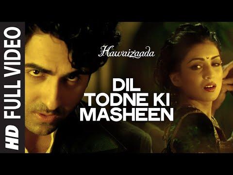 Dil Todne Ki Masheen song lyrics