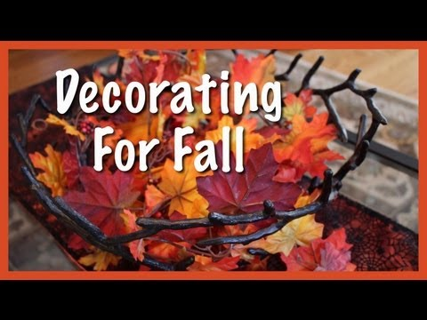 Decorating for Fall (October 2013)