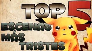 TOP 5 Escenas más Tristes de Pokémon