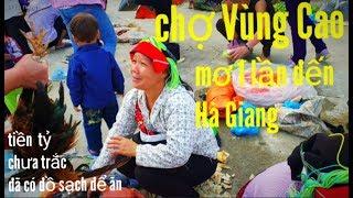Đi Chợ Vùng Cao ngoại Ô Thành Phố Hà Giang. Nguyễn Tất Thắng