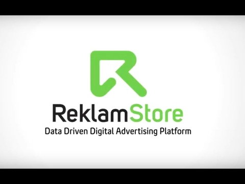 ReklamStore - The Leading Data Driven Digital Advertising Platform