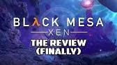 Black Mesa: Xen Review - Finally