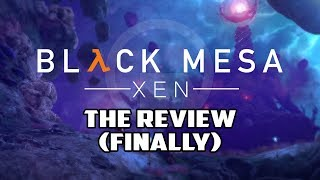 Black Mesa: Xen Review - Finally