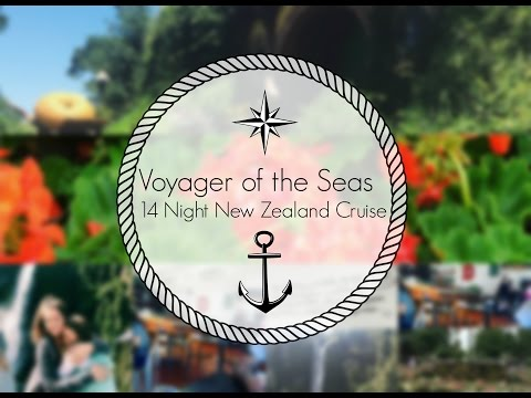 Travel Diary | New Zealand Cruise | Voyager of the Seas