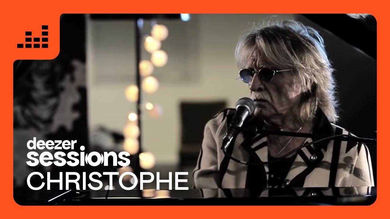 Christophe   Deezer Session