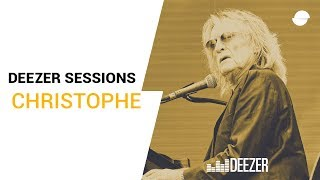 Christophe - Live Deezer Session (Intime)