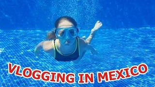 Vlogging in Mexico
