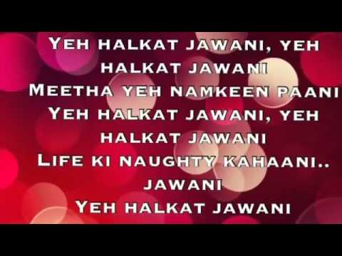 Halkat jawwani song lyrics