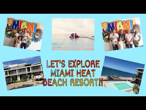 FAMILY GETAWAY AT MIAMI HEAT BEACH RESORT, MORONG, BATAAN