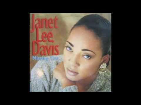 Janet Lee Davis- Baby I've Been Missing You