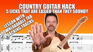 Country Guitar Hack! 5 Licks are easier than they sound. Guitar lesson with TAB and Backing Tracks.