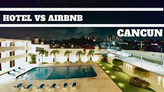 Gambar cover HOTEL VS AIRBNB IN CANCUN