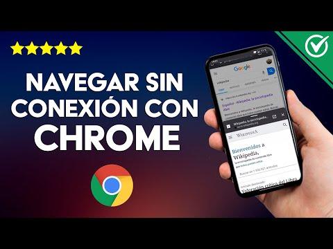 Cómo Tener Internet Gratis o Navegar sin Conexión Usando Google Chrome