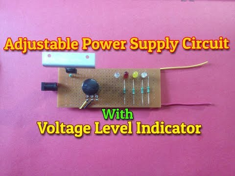 Adjustable Power Supply Circuit With Voltage Level Indicator..Simple Project..