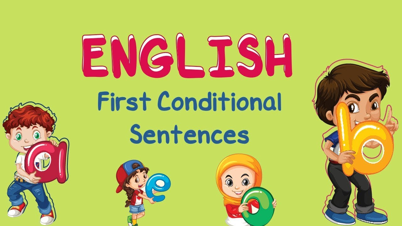 English | First Conditional Sentences
