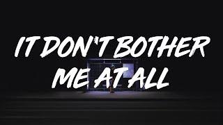 Kevin Garrett | It Don't Bother Me At All  (lyrics)