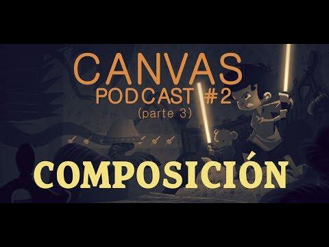Podcast #2 COMPOSICIÓN y FEEDBACK (parte 3)