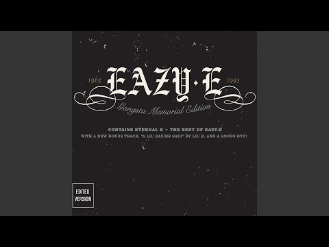 Eazy-er Said Than Dunn (Edited) (2002 Digital Remaster)