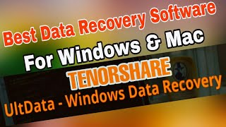 Best Data Recovery Software for Windows & Mac (Tenorshare)