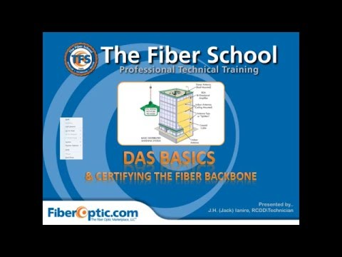 On-Demand: DAS Basics and Certifying the Fiber Backbone