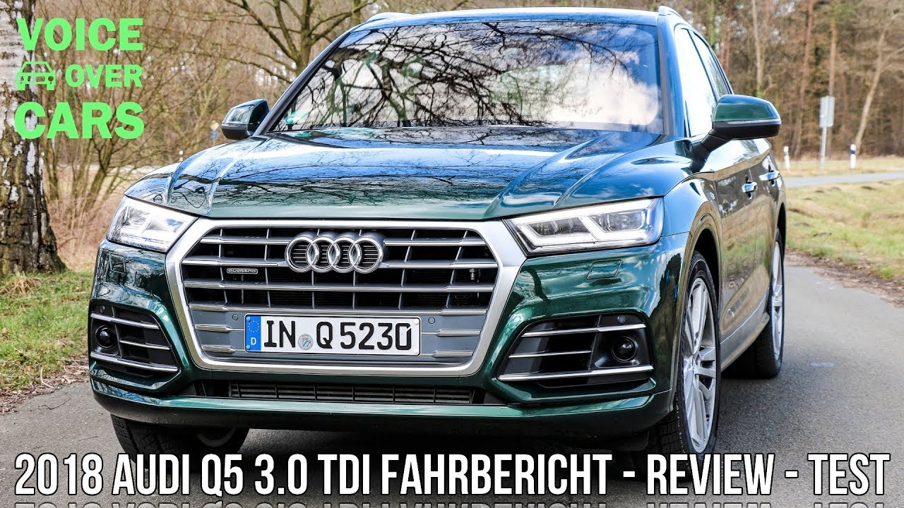 2018 audi q5 3 0 tdi 286 ps diesel fahrbericht probefahrt test review voice over cars youtube. Black Bedroom Furniture Sets. Home Design Ideas